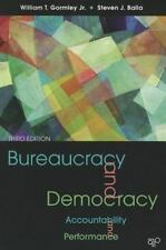 Bureaucracy and Democracy : Accountability and Performance by William T., Jr....