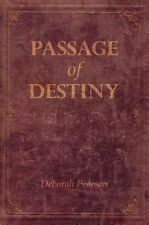 Passage of Destiny, Good Condition Book, Deborah L. Pearson, ISBN 1784556556