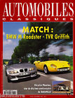Automobiles Classiques N°84 - BMW M Roadster/TVR Griffith - Eds. Excelsior -1997