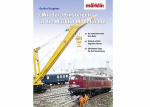 """Märklin 03070 Buch """"Wiedereinsteigen/Umsteigen auf die digitale Modellbahn"""" NEU"""