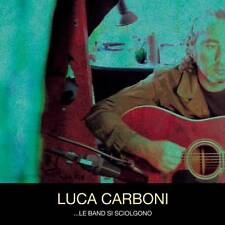 "LUCA CARBONI - ""...LE BAND SI SCIOLGONO""  NUOVO SIGILLATO NEW SEALED"