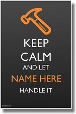 Custom Keep Calm - Hammer - New Customizable Humor Poster
