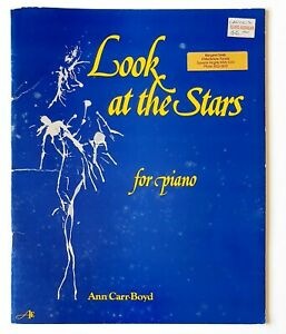 Look At The Stars for Piano, Ann Carr-Boyd - Sheet Music