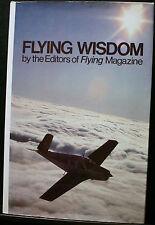 FLYING WISDOM EDITORS OF FLYING MAGAZINE, PILOTS PLAINS AVIATION