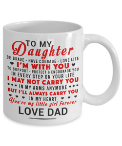 To My Daughter Coffee Mug - Father Daughter Cup Love Gift From Dad For Girls
