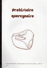 PRÉHISTOIRE QUERCYNOISE N° 2 + GALETS AZILIENS + HARPONS + Abri Murat + Le Vigan