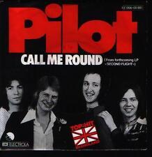 "7"" Pilot Call Me Round / Do Me Good  70`s Chart Hit EMI Electrola"