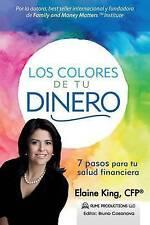 Los Colores de Tu Dinero - 7 Pasos para tu Salud Financiera (Spanish Edition)