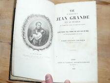 livre 1858 vie du bienheureux jean grande dit le pecheur