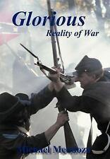 Glorious Reality of War by Michael Mendoza (2011, Hardcover)