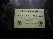 TICKET LEIFTUR ANDERLECHT 26 AOUT 1999