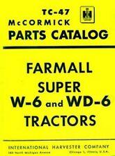 International McCormick Super W-6 Wd-6 Tractor Parts Catalog Manual W6 Wd6 Ih