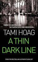 A Thin Dark Line by Tami Hoag (Paperback, 1998)