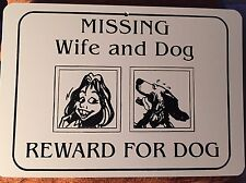 "Missing Wife & Dog Reward For Dog - 8"" x 12"" Plastic Parking Sign #PS1533"