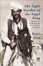 The Light Garden of the Angel King: Travels in Afghanistan with Bruce-ExLibrary