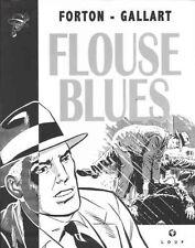 G. Forton & Gallart – Borsalino « Flouse Blues » tome 1