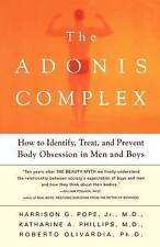 The Adonis Complex: How to Identify, Treat and Prevent Body Obsession in Men an