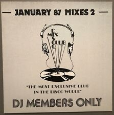 JANUARY 87 MIXES 2 DISCO MIX CLUB DMC DJ MEMBERS ONLY UK VINYL