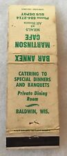 "Wisconsin WI Baldwin MARTINSON CAFE ""Meals At All Hours"" Matchbook Cover NICE"