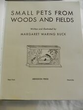 Small Pets from Woods and Fields MARGARET WARING BUCK vintage hardcover 1960