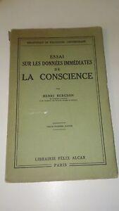 Bergson - Essai sur les données immédiates de la conscience - Félix Alcan 1936