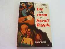 LIFE AND DEATH IN SOVIET RUSSIA 1953 EL CAMPESINO  INTENSE TORTURE & VICIOUS SEX