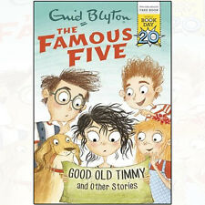Good Old Timmy and Other Stories: World Book Day 2017 By Enid Blyton PB-New