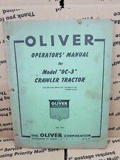Oliver Model Oc 3 Crawler Tractor Operators Manual Oem