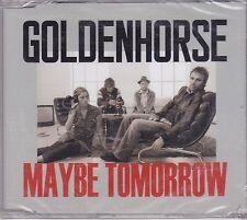 Goldenhorse-Maybe Tomorrow cd maxi single sealed