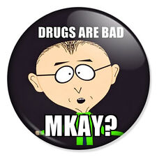 """SOUTH PARK - Drugs Are Bad Mkay? 25mm 1"""" Pin Badge Button Mr Mackey"""