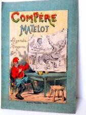 Compère Matelot -Légende Dieppoise- Imagerie Pellerin - Epinal - ancien -