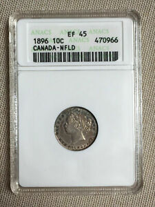 NEWFOUNDLAND 1896 Silver 10 Cent 10c Dime ANACS graded EF45 XF45