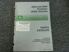 John Deere 2020 & 2030 ProGator Utility Vehicle Parts Catalog Manual PC2763