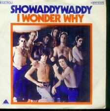 """7"""" showaddywaddy/I WONDER WHY (D)"""