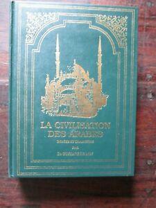 LA CIVILISATION DES ARABES - Gustave Le Bon - Joli cartonnage La Fontaine au Roy