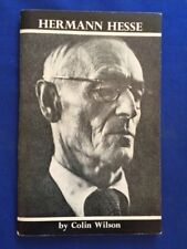 HERMANN HESSE - FIRST EDITION BY COLIN WILSON