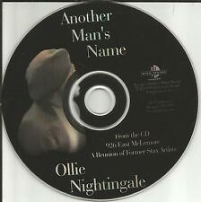 OLLIE NIGHTINGALE Another Man's Name ORIGINAL 1990 USA PROMO Radio DJ CD Single