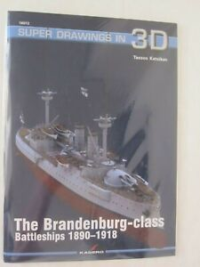 The Brandenburg-class Battleships 1890-1918 by Kagero - Super Drawings in 3D
