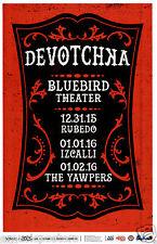 DEVOTCHKA 2015 DENVER CONCERT TOUR POSTER - Gypsy Punk, Indie / Folk Rock Music