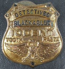 Vintage 1930's Metal Detective Black & Blue Iodent Toothpaste Badge Pin