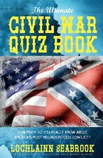 The Ultimate Civil War Quiz Book - by Colonel Lochlainn Seabrook - paperback