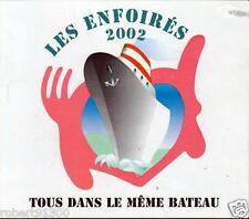 CD audio../....LES ENFOIRES 2002...../...TOUS DANS LE MEME BATEAU.../...