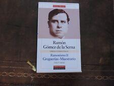 Ramón Gómez de la Serna RAMONISMO II Galaxia Gutenberg