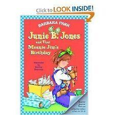 Junie B Jones and that Meanie Jims Birthday