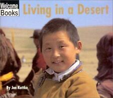 Living in a Desert (Welcome Books: Communities)-ExLibrary