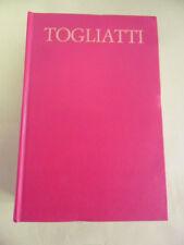TOGLIATTI OPERE SCELTE.VOLUME UNICO.EDITORI RIUNITI 1°ED.1974