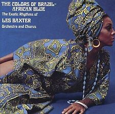LES BAXTER - COLORS OF BRAZIL/AFRICAN BLUE NEW CD