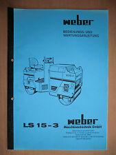 Betriebsanleitung Wartung Handbuch Weber LS 15-3 Verdichter Walze m. Schaltplan