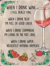 When I Drink Wine Rosado Divertido Bar Pub Cocina Divertido Pequeño Metálico