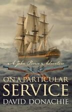 On A Particular Service (John Pearce) (The John Pearce Nava... by David Donachie
